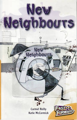 New Neighbours by Carmel Reilly