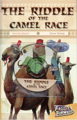 The Riddle of the Camel Race by Nicholas Brasch