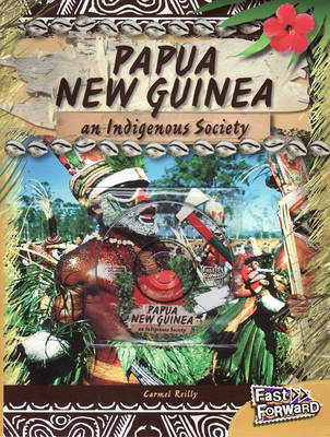 Papua New Guinea by Carmel Reilly