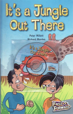 It's a Jungle Out There by Peter Millett