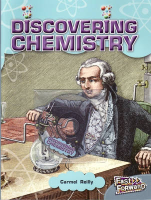 All About Chemistry by Carmel Reilly