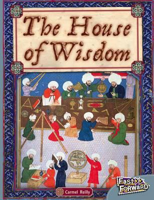 The House of Wisdom by Carmel Reilly