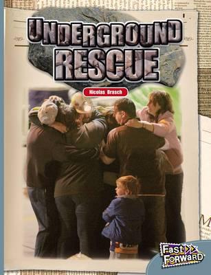 Underground Rescue by Nicholas Brasch