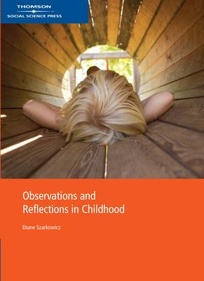 Observation and Reflection in Early Childhood Settings by