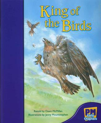 The King of the Birds by Dawn McMillan