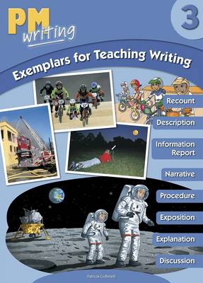PM Writing 3 Exemplars for Teaching Writing by Patricia Ciuffetelli