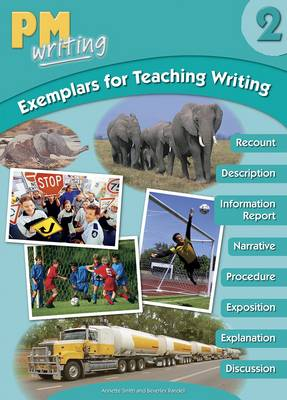 PM Writing Exemplar 2 Teaching Writing by Beverley Randell, Annette Smith