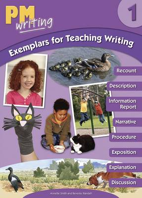PM Writing Exemplars 1 Teaching Writing by Beverley Randell, Annette Smith