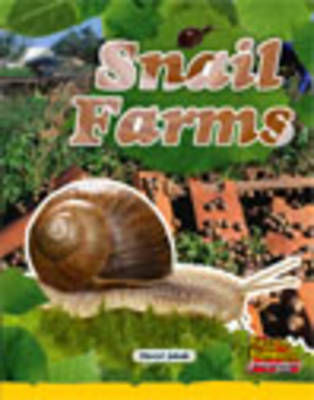 Snail Farms by Cheryl Jakab