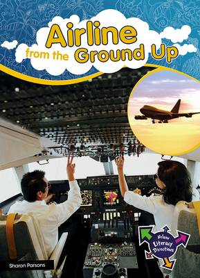 Airline from the Ground Up by Sharon Parsons