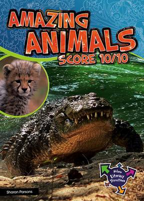 Amazing Animals Score 10/10 by Sharon Parsons