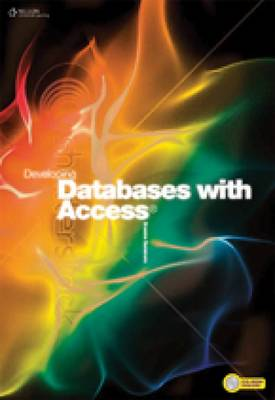 Developing Databases with Access by Graeme Summers