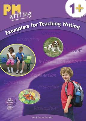 PM Writing 1 + Exemplars for Teaching Writing by Elsie Nelley, Debbie Croft
