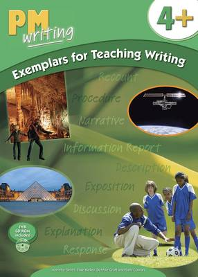 PM Writing 4 + Exemplars for Teaching Writing by Annette Smith, Elsie Nelley, Debbie Croft, Sally Cowan