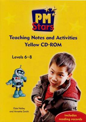 PM Stars Yellow Teaching Notes and Activities CD-ROM Levles 6-8 by Elsie Nelley
