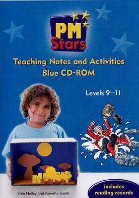 PM Stars Blue Teaching Notes and Activities CD-ROM Levels 9-11 by Elsie Nelley