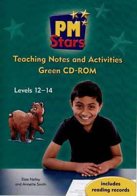 PM Stars Green Teaching Notes and Activities CD-ROM Levels 12- 14 by Elsie Nelley