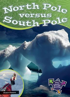 North Pole Versus South Pole by Sharon Parsons