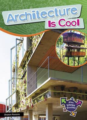 Architecture Is Cool by Sharon Parsons