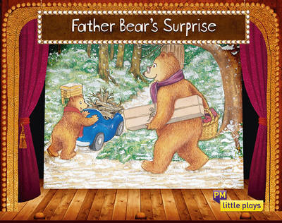Father Bear's Surprise by Beverley Randell