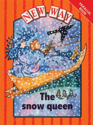 New Way Orange Level Parallel Book - The Snow Queen by Hannie Truijens