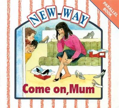 New Way White Level Parallel Book - Come on, Mum by
