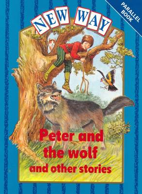 New Way Blue Level Parallel Book - Peter and the Wolf by Hannie Truijens