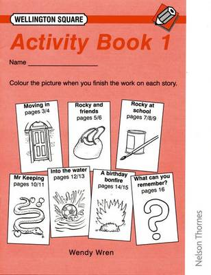 Wellington Square Activity Book 1 by Wendy Wren, Tessa Krailing, etc.