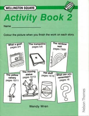 Wellington Square Activity Book 2 by Wendy Wren