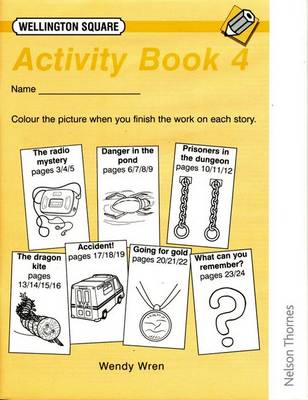 Wellington Square Activity Book 4 by Wendy Wren, Tessa Krailing, etc.