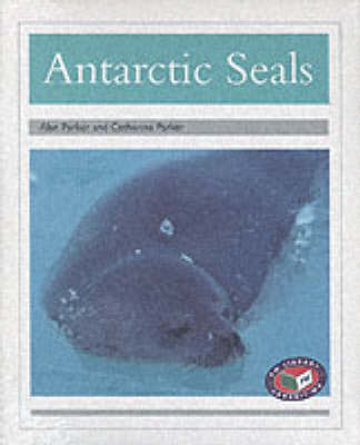 PM Silver Animal Facts Polar Animals Antarctic Seals (x6) by Alan Parker, Catherine Parker