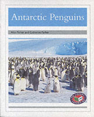 PM Silver Animal Facts Polar Animals Antarctic Penguins (x6) by Alan Parker, Catherine Parker