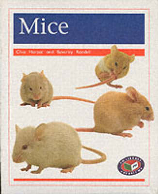 Mice (x6) PM Orange Animal Facts Pets by Clive Harper, Beverley Randell