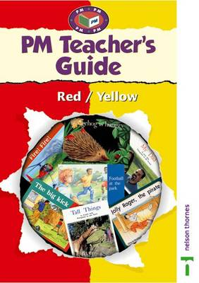 PM Red/Yellow Teacher's Guide by Raewyn Hickey