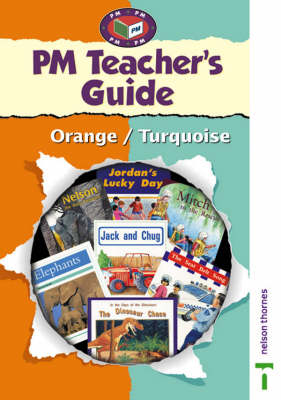 PM Orange/Turquoise Teacher's Guide by Raewyn Hickey