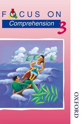 Focus on Comprehension - 3 by Louis Fidge
