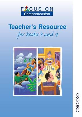 Focus on Comprehension Teachers Resource for Books 3 and 4 by Louis Fidge
