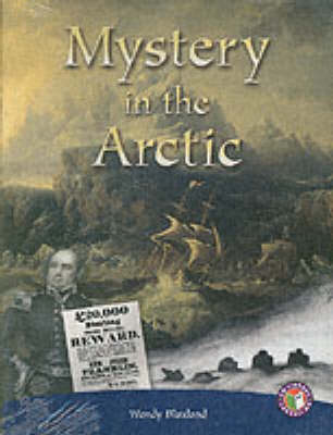 PM Sapphire Non-fiction Mystery in the Arctic (x6) by Wendy Blaxland
