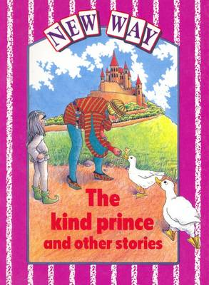 New Way - Violet Level Core Book the Kind Prince and Other Stories by Diana Perkins, Ron Deadman, M. Morrin