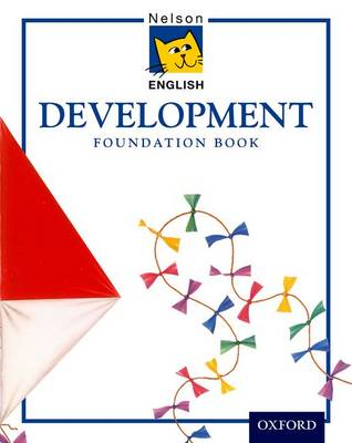 Nelson English - Development Foundation Book by John Jackman, Wendy Wren