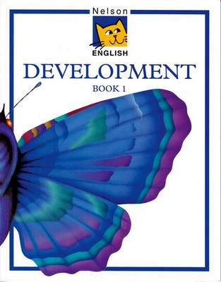 Nelson English - Development Book 1 by John Jackman, Wendy Wren