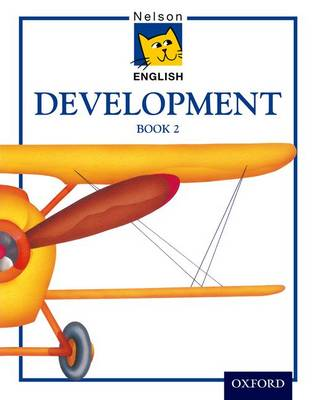 Nelson English - Development Book 2 by John Jackman, Wendy Wren