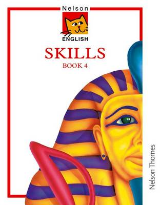 Nelson English - Skills Book 4 by John Jackman, Wendy Wren