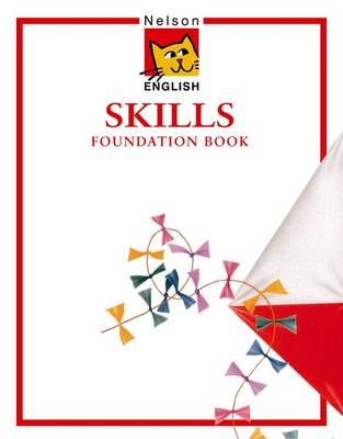 Nelson English - Skills Foundation Book by John Jackman, Wendy Wren