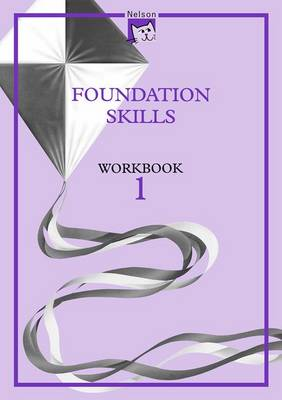 Nelson English - Foundation Skills Workbook 1 (X8) by John Jackman, Wendy Wren