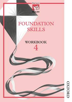 Nelson English - Foundation Skills Workbook 4 (X8) by John Jackman, Wendy Wren