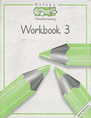 Nelson Handwriting - Workbook 3 by Louis Fidge, Peter Smith