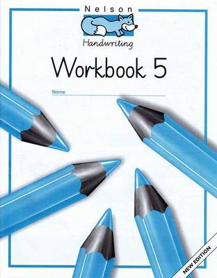 Nelson Handwriting - Workbook 5 (X8) by Louis Fidge, Peter Smith
