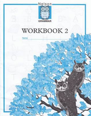 Nelson Grammar - Workbook 2 by Wendy Wren, Denis Ballance, Helen Ballance