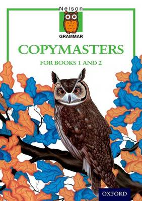 Nelson Grammar - Copymasters for Books 1 and 2 by Wendy Wren